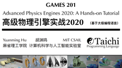 (GAMES 201) Advanced Physics Engines 2020: A Hands-on Tutorial